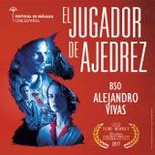 El Jugador De Ajedrez (Original Motion Picture Soundtrack) by Various Artists