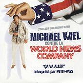 Ça va aller (Michael Kael contre la World News Company) (Original Motion Picture Soundtrack) by Petit Pays