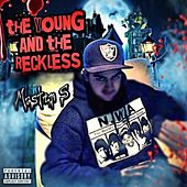 The Young and the Reckless by The Masters