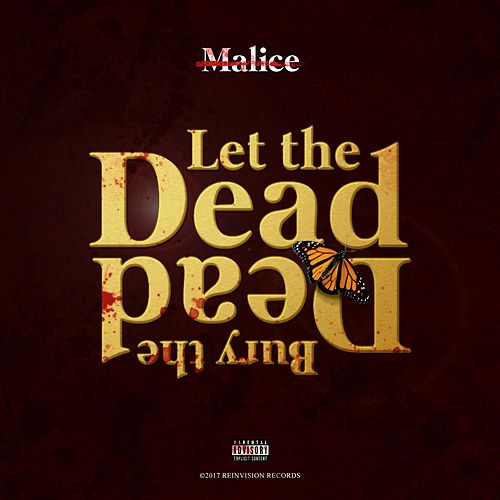Let the Dead Bury the Dead by No Malice