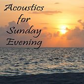 Acoustics for Sunday Evening by Elevator Music