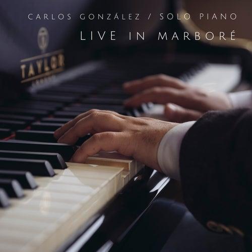 Live In Marboré de Carlos González Martínez