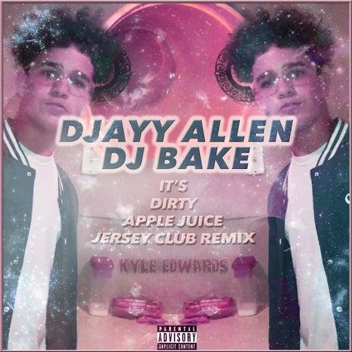 It's Dirty Apple Juice (Jersey Club Remix) by Kyle Edwards