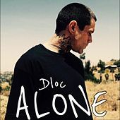 Alone (feat. Paisley) by D-Loc