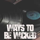 Ways to be Wicked (Instrumental) by Kph