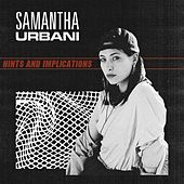 Hints & Implications by Samantha Urbani