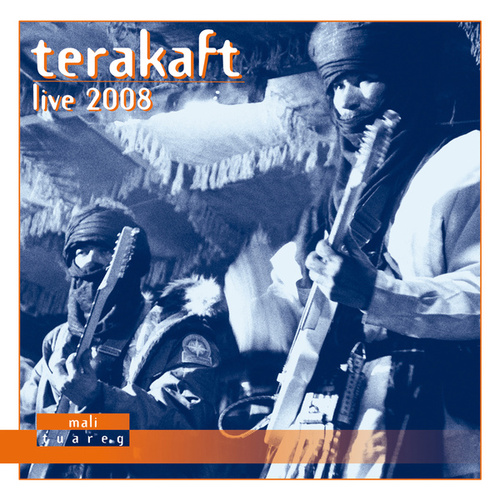 Live 2008 by Terakaft