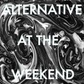 Alternative At The Weekend von Various Artists