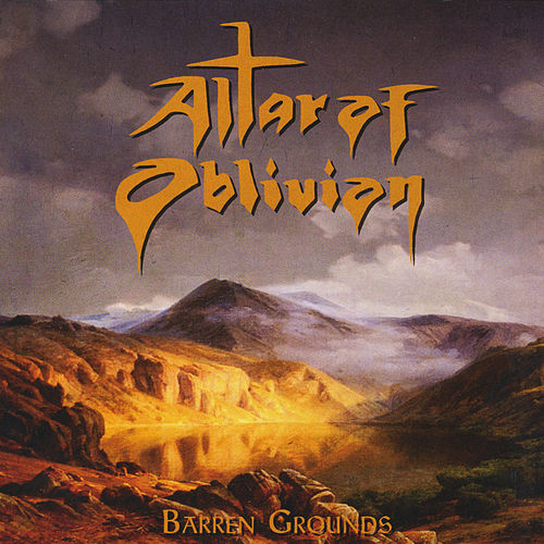 Barren Grounds by Altar of Oblivion