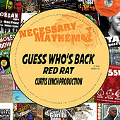 Guess Who's Back - Single aug 18 by Red Rat
