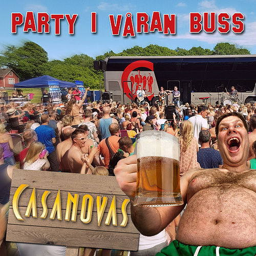 Party i våran buss by The Casanovas