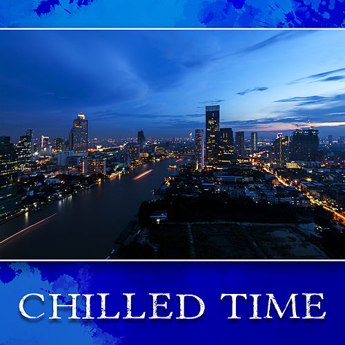 Chilled Time – Peaceful Jazz to Calm Down, Perfect Relax, Smooth Jazz After Work, Instrumental Music to Rest, Deep Sleep by Light Jazz Academy