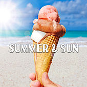 Summer & Sun – Sunset Chill Out, Ibiza Lounge, Stress Relief, Summer Beats, Deep Relax, Beach Lounge, Holiday Vibes by Ibiza Chill Out