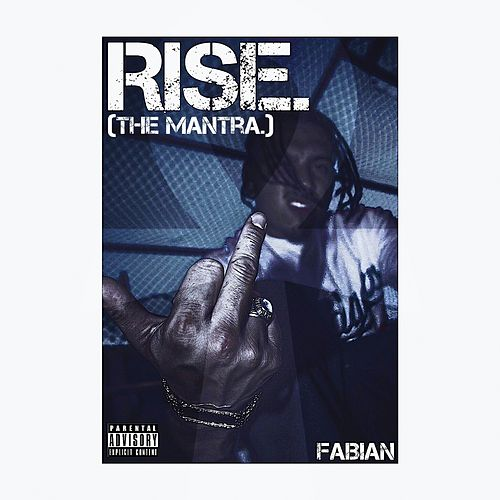 Rise (The Mantra) by Fabian