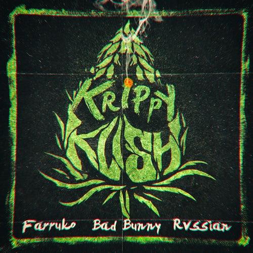 Krippy Kush by Farruko
