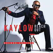 Reach Out (Deluxe Edition) by Kaylow