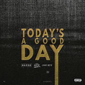 Today's A Good Day by Hardo