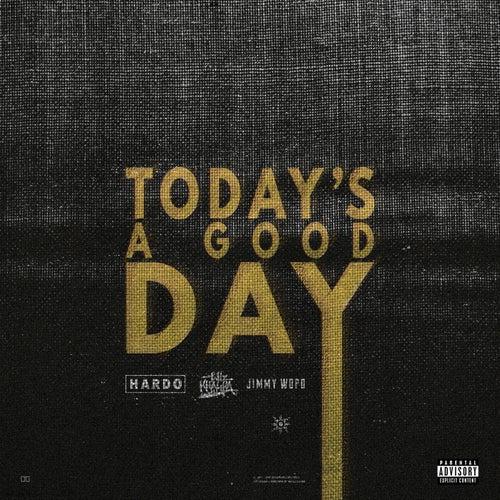 Today's A Good Day de Hardo