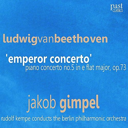 Beethoven: Piano Concerto No. 5 in E-Flat Major, Op. 73 -