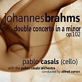 Brahms: Double Concerto in A Minor, Op. 102 by Pablo Casals