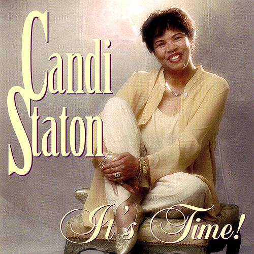 It's Time by Candi Staton