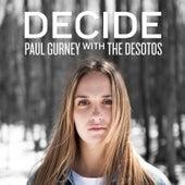 Decide by The DeSotos