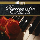 Play & Download 100 Hits: Romantic Classics by Various Artists | Napster