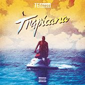 Trapicana by Te Dness