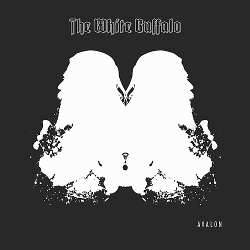 Avalon by The White Buffalo