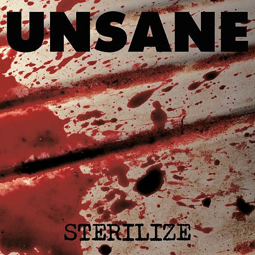 Sterilize by Unsane
