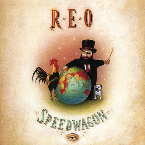 Play & Download The Earth, A Small Man, His Dog And A Chicken by REO Speedwagon | Napster