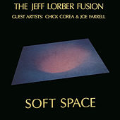 Play & Download Soft Space by Jeff Lorber | Napster