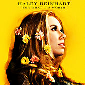For What It's Worth by Haley Reinhart