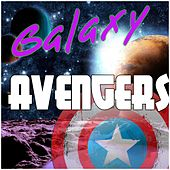 Galaxy Avengers by Various Artists
