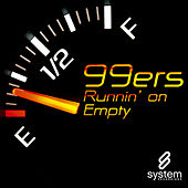 Play & Download Runnin' On Empty by The 99ers | Napster