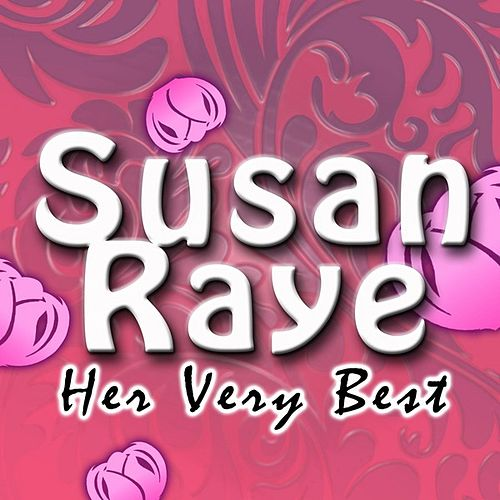 Her Very Best by Susan Raye