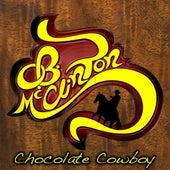 Chocolate Cowboy by O.B. McClinton