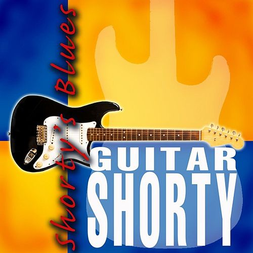 Shorty's Blues by Guitar Shorty