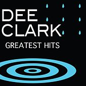 Greatest Hits by Dee Clark