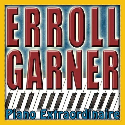 Piano Extradinaire by Erroll Garner