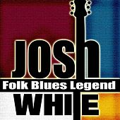 Folk Blues Legend by Josh White