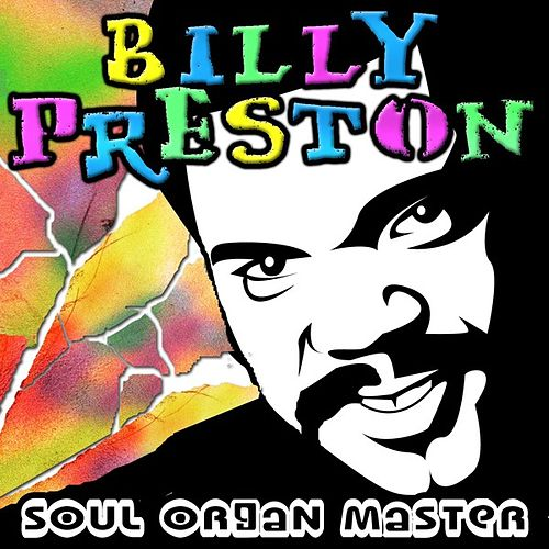 Play & Download Soul Organ Master by Billy Preston | Napster