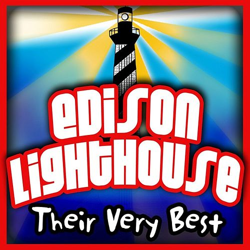 Play & Download Their Very Best by Edison Lighthouse | Napster