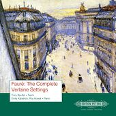 Fauré: The Complete Verlaine Settings by Various Artists