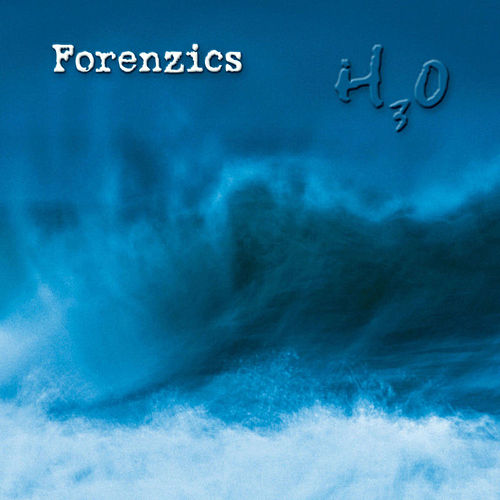 Play & Download H3o by Forenzics | Napster