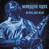 Black and Blue (Live) by Marquise Knox