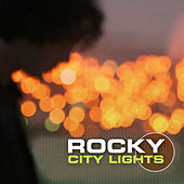 City Lights by Rocky