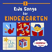 Kids Songs for Kindergarten by The Kiboomers