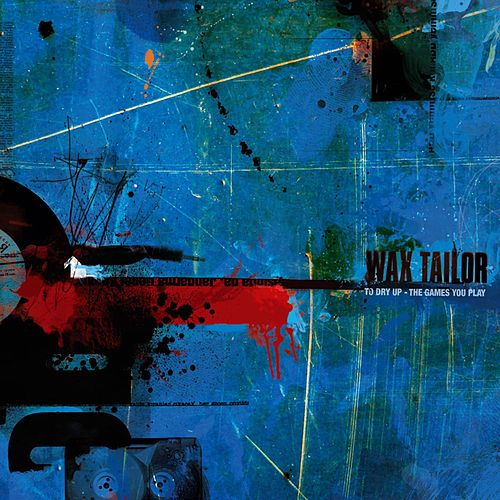 To Dry Up / The Games You Play - EP by Wax Tailor