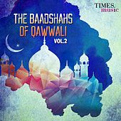 The Baadshahs of Qawwali, Vol. 2 by Various Artists